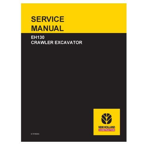 Manual de serviço da escavadeira sobre esteiras New Holland EH130 - New Holland Construction manuais