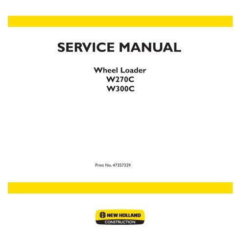Manual de servicio del cargador de ruedas New Holland W270C, W300C - Construcción New Holland manuales