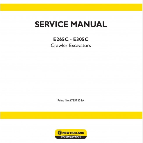 New Holland E265C - E305C crawler excavator service manual - New Holland Construction manuals