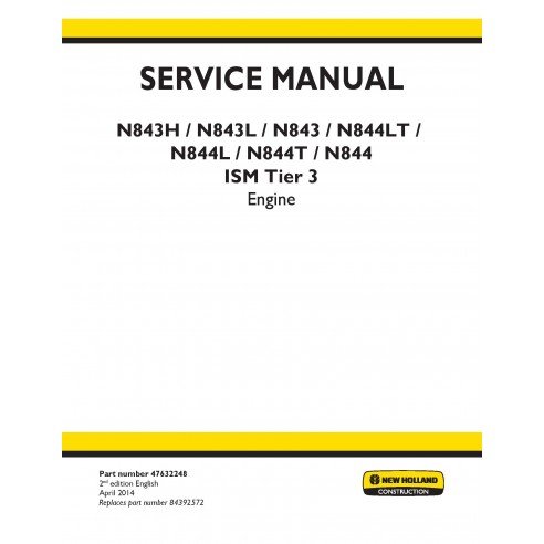 New Holland N843 / N844 ISM Tier 3 engine service manual - New Holland Construction manuals