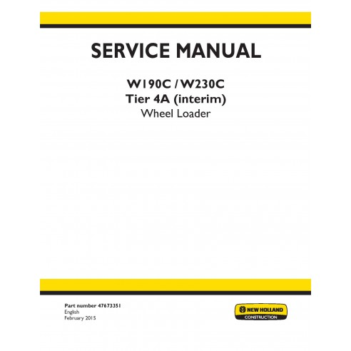 New Holland W190C / W230C Tier 4A (interim) wheel loader service manual - New Holland Construction manuals