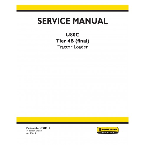 New Holland U80C tractor loader service manual