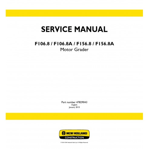 New Holland F106.8 / F106.8A / F156.8 / F156.8A motor grader service manual - New Holland Construction manuals