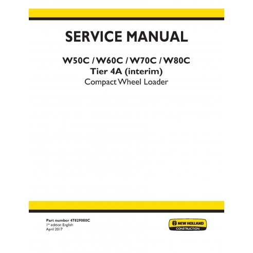 Manual de servicio de la cargadora de ruedas compacta New Holland W50C / W60C / W70C / W80C Tier 4A - Construcción New Hollan...