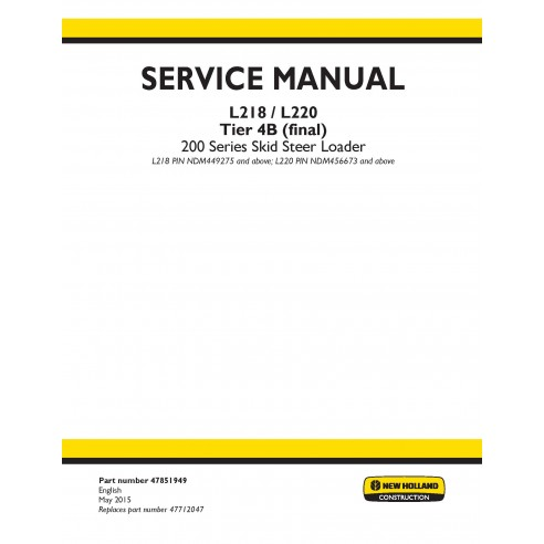 Manuel d'entretien des chargeuses compactes New Holland L218 / L220 - Construction New Holland manuels