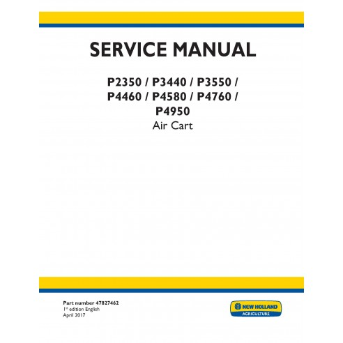 New Holland P2350, P3440, P3550, P4460, P4580, P4760, P4950 air cart pdf service manual  - New Holland Agriculture manuals