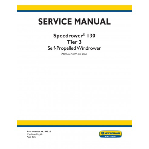 New Holland Speedrower 130 self-propelled windrower service manual - New Holland Agriculture manuals