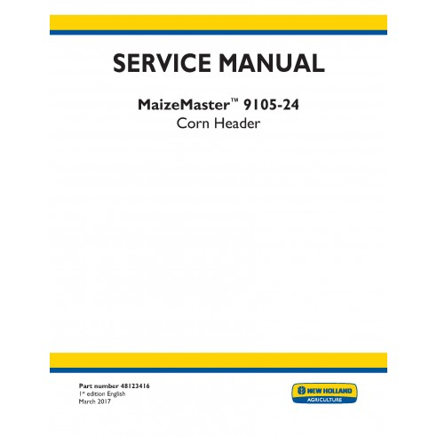 New Holland CornMaster 9105-24 corn header service manual - New Holland Agriculture manuals