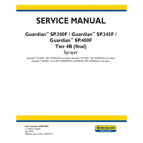Manual de serviço do pulverizador New Holland Guardian SP.300F / SP.345F / SP.400F - New Holland Agriculture manuais