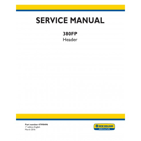 New Holland 380FP header service manual - New Holland Agriculture manuals