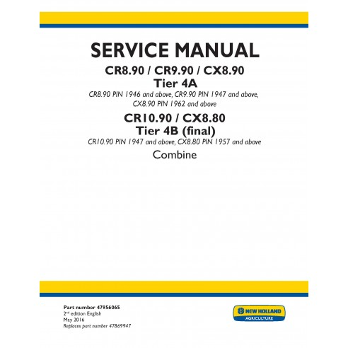 New Holland CR8.90 / CR9.90 / CX8.90 / \r\nCR10.90 / CX8.80 combine service manual - New Holland Agriculture manuals