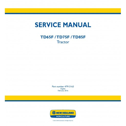 New Holland TD65F / TD75F / TD85F tractor service manual - New Holland Agriculture manuals