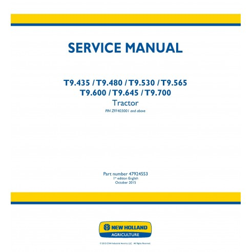 New Holland T9.435 / T9.480 / T9.530 / T9.565\r\nT9.600 / T9.645 / T9.700 tractor service manual - New Holland Agriculture ma...