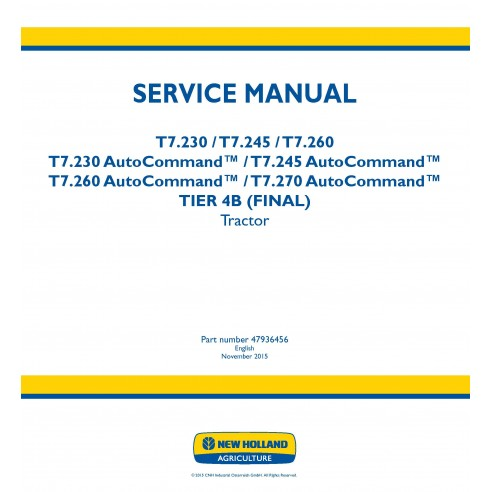 New Holland T7.230 / T7.245 / T7.260 / T.270 AutoCommand tractor service manual - New Holland Agriculture manuals