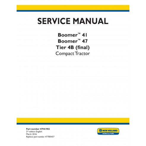 New Holland Boomer 41 / 47 compact tractor service manual - New Holland Agriculture manuals