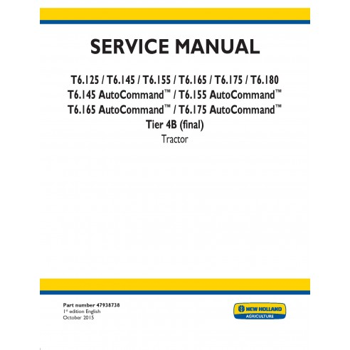 Manual de serviço do trator New Holland T6.125 / T6.145 / T6.155 / T6.165 / T6.175 / T6.180 AutoCommand - New Holland Agricul...