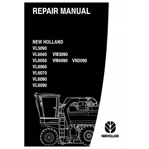 New Holland VL5090 - 6050 / VM4090 / VN 2090 / VL6070 - 6090  grape harvester repair manual