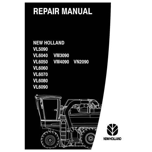Manual de reparación de vendimiadoras New Holland VL5090 - 6050 / VM4090 / VN 2090 / VL6070 - 6090 - Agricultura de New Holla...