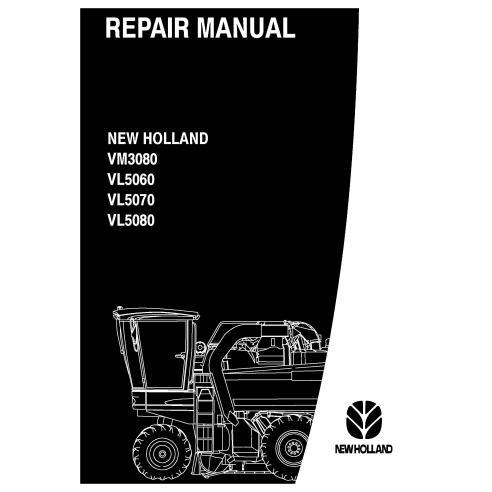 New Holland VM3080 / VL5060 / VL5070 / VL5080 grape harvester repair manual - New Holland Agriculture manuals