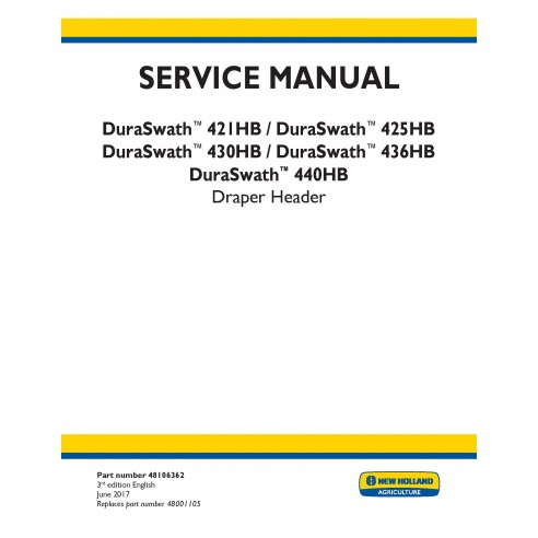 New Holland DuraSwath 341HB / 425 HB / 430HB / 436 HB / 440 HB draper header service manual - New Holland Agriculture manuals