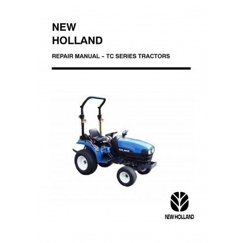 New Holland TC Series combine repair manual - New Holland Agriculture manuals