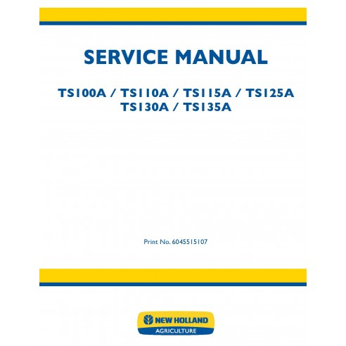 New Holland TS100A / TS110A / TS115A / TS125A / TS130A / TS135A tractor service manual - New Holland Agriculture manuals