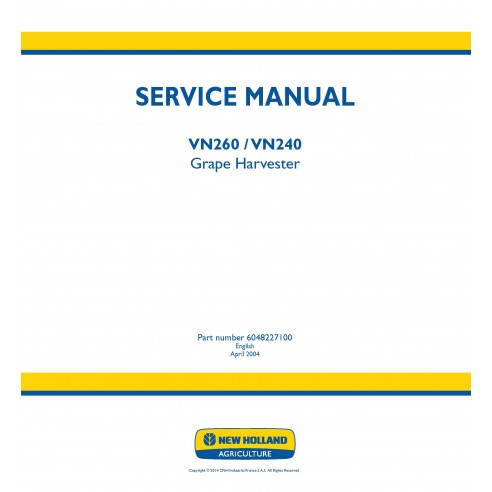 New Holland VN260 / VN240 grape harvester service manual - New Holland Agriculture manuals