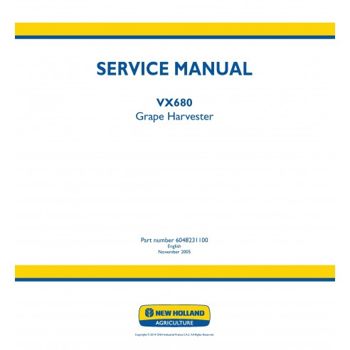 New Holland VX680 grape harvester service manual - New Holland Agriculture manuals
