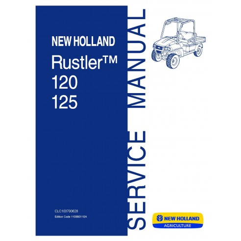 New Holland Rustler 120 / 125 utility vehicle service manual - New Holland Agriculture manuals