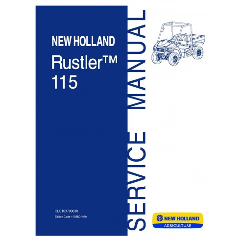 New Holland Rustler 115 utility vehicle service manual - New Holland Agriculture manuals