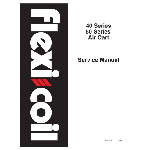 New Holland Flexi-Coil 40 Series / 50 Series air cart service manual - New Holland Agriculture manuals
