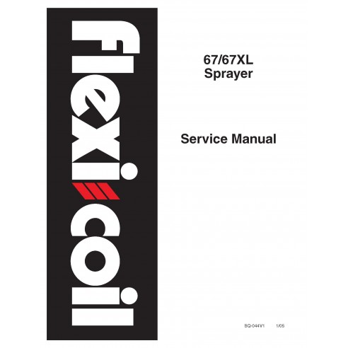 New Holland 67 / 67XL sprayer service manual - New Holland Agriculture manuals