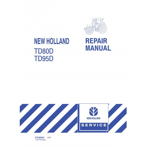 New Holland TD80D / TD95D tractor repair manual - New Holland Agriculture manuals