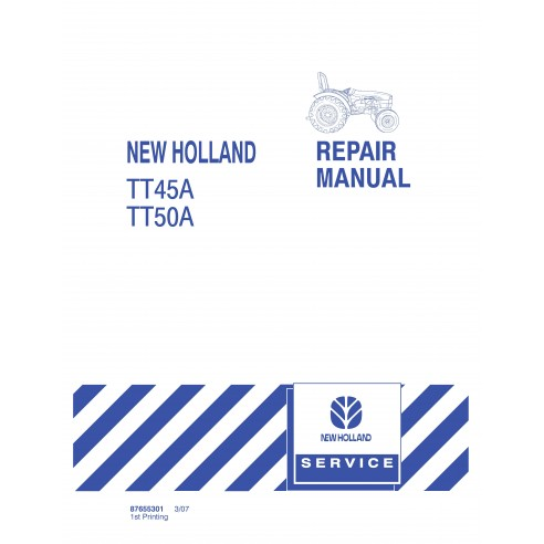 New Holland TD45A / TT50A tractor repair manual - New Holland Agriculture manuals