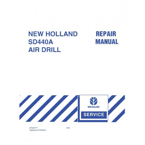 New Holland SD440A air drill repair manual - New Holland Agriculture manuals