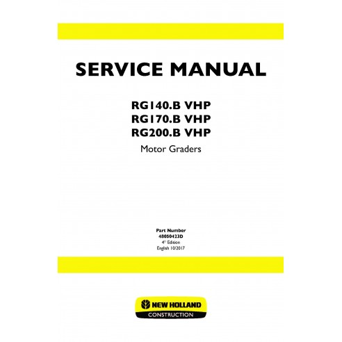 New Holland RG140.B / RG170.B / RG200.B VHP motor grader service manual - New Holland Construction manuals