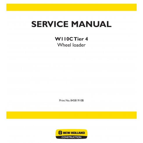 New Holland W110C Tier 4 wheel loader service manual - New Holland Construction manuals