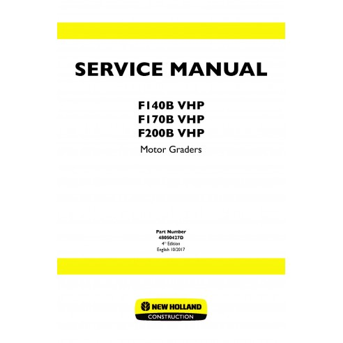 New Holland F140B / F170B /F200B VHP motor grader service manual
