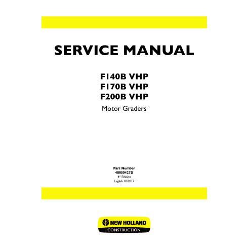 New Holland F140B / F170B /F200B VHP motor grader service manual - New Holland Construction manuals