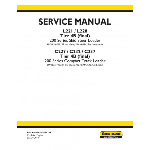 New Holland L221 / L228 / C227 / C232 / C237 Tier 4B skid loader service manual