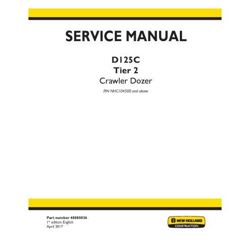 Manual de serviço do buldôzer de esteiras New Holland D125C Tier 2 - New Holland Construction manuais