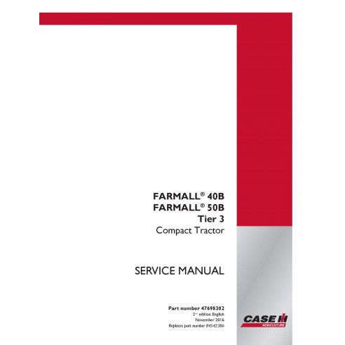 Case IH Farmall 40B, 50B Tier 3 compact tractor pdf service manual - Case IH manuals