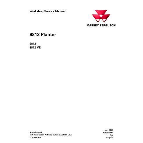 Massey Ferguson 9812, 9812 VE planteur manuel de service d'atelier pdf - Massey Ferguson manuels