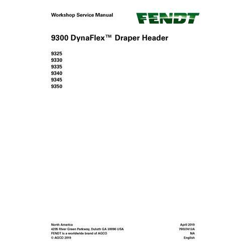 Fendt 9325, 9330, 9335, 9340, 9345, 9350 draper header pdf workshop service manual  - Fendt manuals