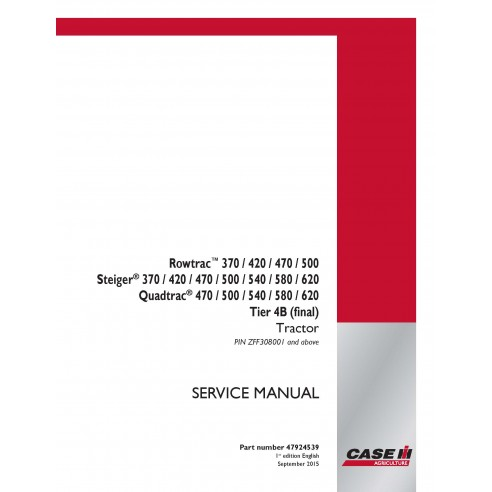 Case IH Rowtrac 370-500, Steiger 370-620, Quadtrac 470-620 Tier 4B PIN ZFF308001 + tracteur manuel d'entretien pdf - Case IH ...