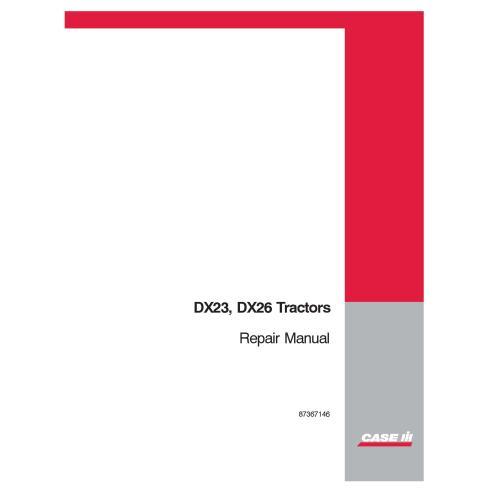 Case IH DX23, DX26 tractor manual de reparación pdf - Case IH manuales