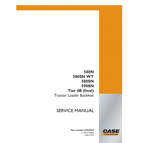 Manual de serviço em pdf da retroescavadeira Case 580N, 580SN WT, 580SN, 590SN Tier 4B - Case manuais