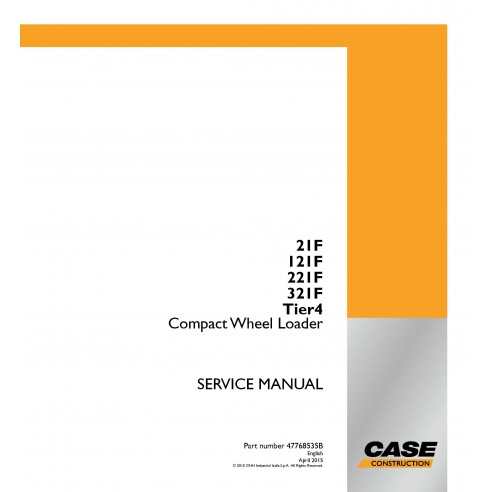 Case 21F, 121F, 221F, 321F Tier4 compact wheel loader pdf service manual  - Case manuals