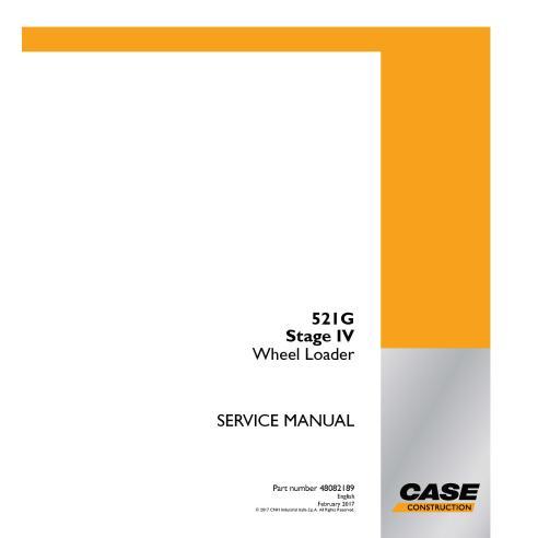 Case 521G Stage IV wheel loader pdf service manual  - Case manuals