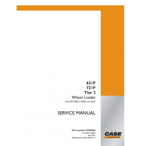 Manuel d'entretien du chargeur sur pneus Case 621F, 721F Tier 2 PDF - Case manuels